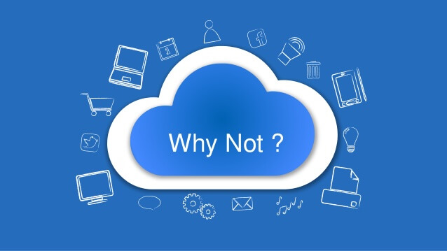To Cloud or Not to Cloud.